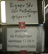 Rigaer Straße zeitweise für Fußgänger geöffnet
